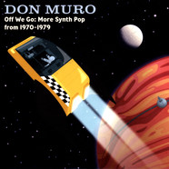Don Muro - Off We Go: More Synth Pop From 1970-1979 Blue Vinyl Edition