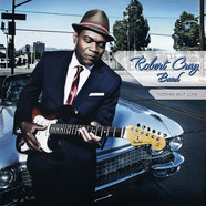 The Robert Cray Band   - Nothin But Love