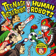 Teenage Bottlerocket Vs. Human - Spli