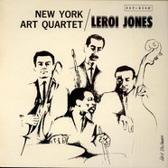 New York Art Quartet / LeRoi Jones - New York Art Quartet / LeRoi Jones