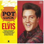 Elvis Presley - Pot Luck