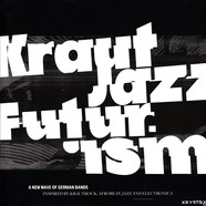 Mathias Modica Presents - Kraut Jazz Futurism