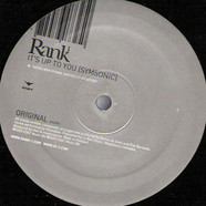 Rank 1 - It's Up To You (Symsonic)