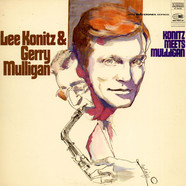 Lee Konitz & Gerry Mulligan - Konitz Meets Mulligan