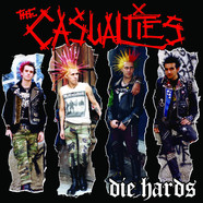 Casualties, The - Die Hards Blood Red Sawblade Vinyl Edition