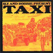 V.A. - Sly And Robbie Present Taxi