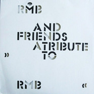 RMB - A Tribute To RMB