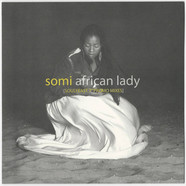 Somi - Afrikan Lady Special Soul Feast Seven-Inch Mixes