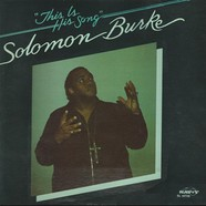 Solomon Burke - This Is His Song