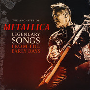 Metallica - The Archives Of / Songs From The Early Days