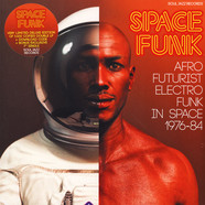 Soul Jazz Records Presents - Space Funk - Afro Futurist Electro Funk In Space 1976-84