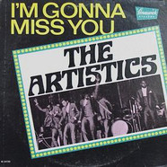 The Artistics - I'm Gonna Miss You