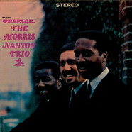 The Morris Nanton Trio - Preface