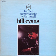 Bill Evans - Further Conversations With Myself