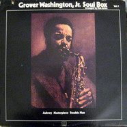 Grover WashingtonJr. - Soul Box Vol. 1