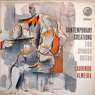 Laurindo Almeida - Contemporary Creations For Spanish Guitar