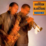 Donald Harrison / Terence Blanchard - Nascence
