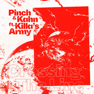 Pinch & Kahn - Crossing The Line Feat. Killa's Army