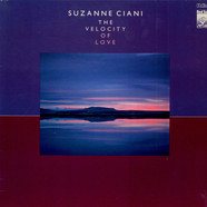 Suzanne Ciani - The Velocity Of Love