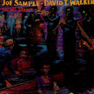 Joe Sample, David T. Walker - Swing Street Cafe