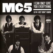 MC5 - I Can Only Give You Everything / I Just Don't Know White Vinyl Edition