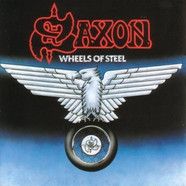 Saxon - Wheels Of Steel