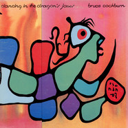 Bruce Cockburn - Dancing In The Dragon's Jaws
