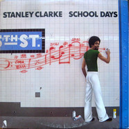 Stanley Clarke - School Days