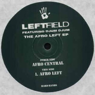Leftfield Featuring Djum Djum - The Afro Left EP