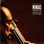 Charles Mingus - Passions Of A Man: An Anthology Of His Atlantic Recordings