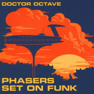 Doctor Octave - Phasers Set On Funk