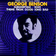 George Benson - Summertime/2001 / Theme From Good King Bad