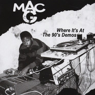 Mac G (IBM Nation) - Where It's At - The 90's Demos