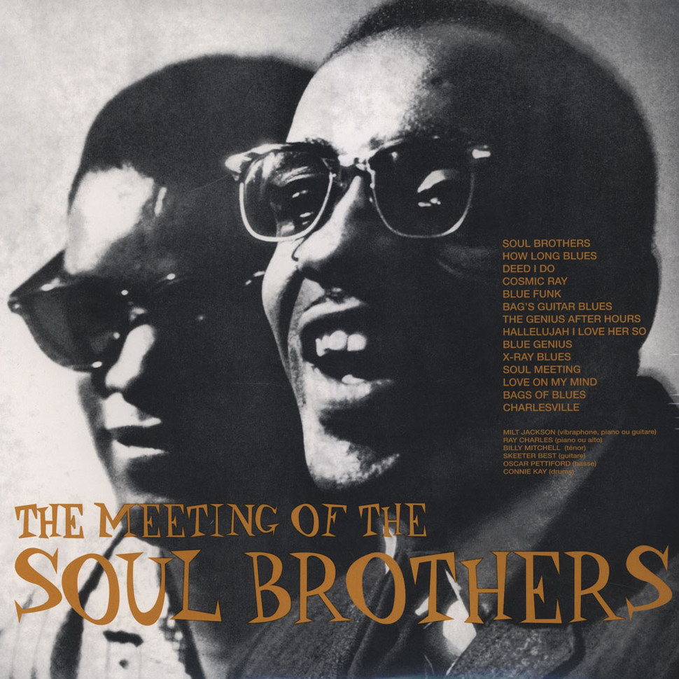 Milt Jackson & Ray Charles - The Meeting Of The Soul Brothers