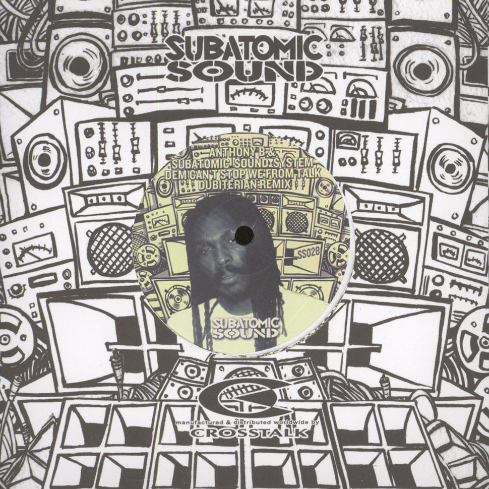 Anthony B & Subatomic Sound System - Dem Can't Stop We From Talk Dubiterian Remix