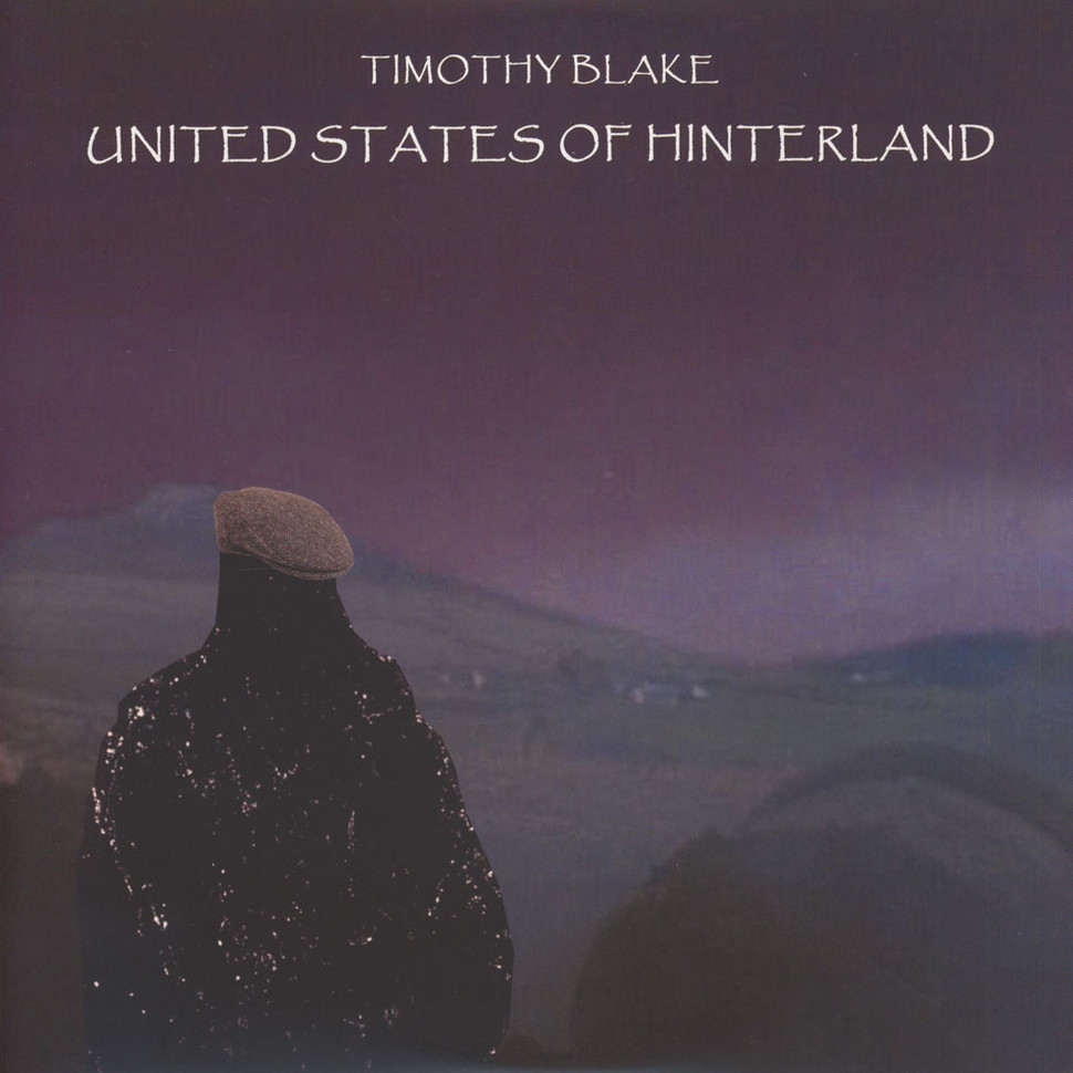 Timothy Blake - United States Of Hinterland