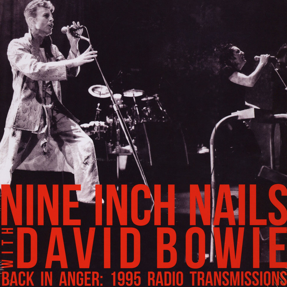 Nine Inch Nails with David Bowie - Back In Anger - The 1995 Radio Transmissions - St Louis, MO 1995