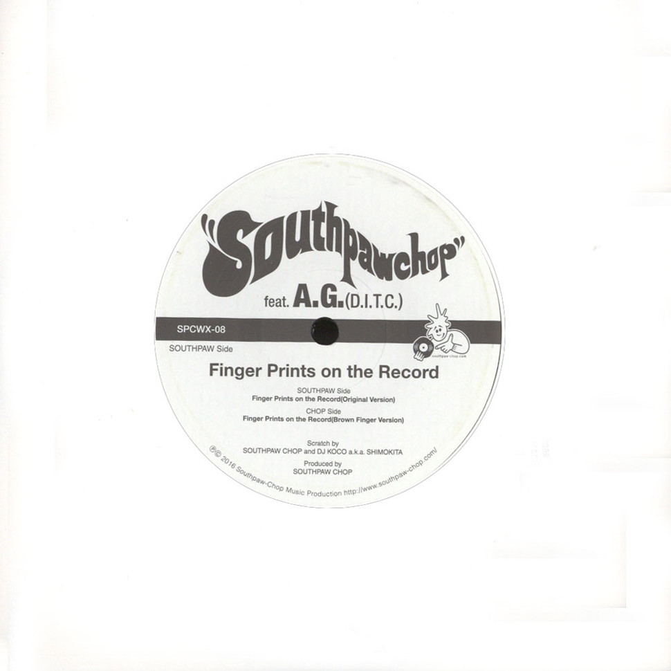 Southpaw Chop - Fingerprints On The Record Feat. AG