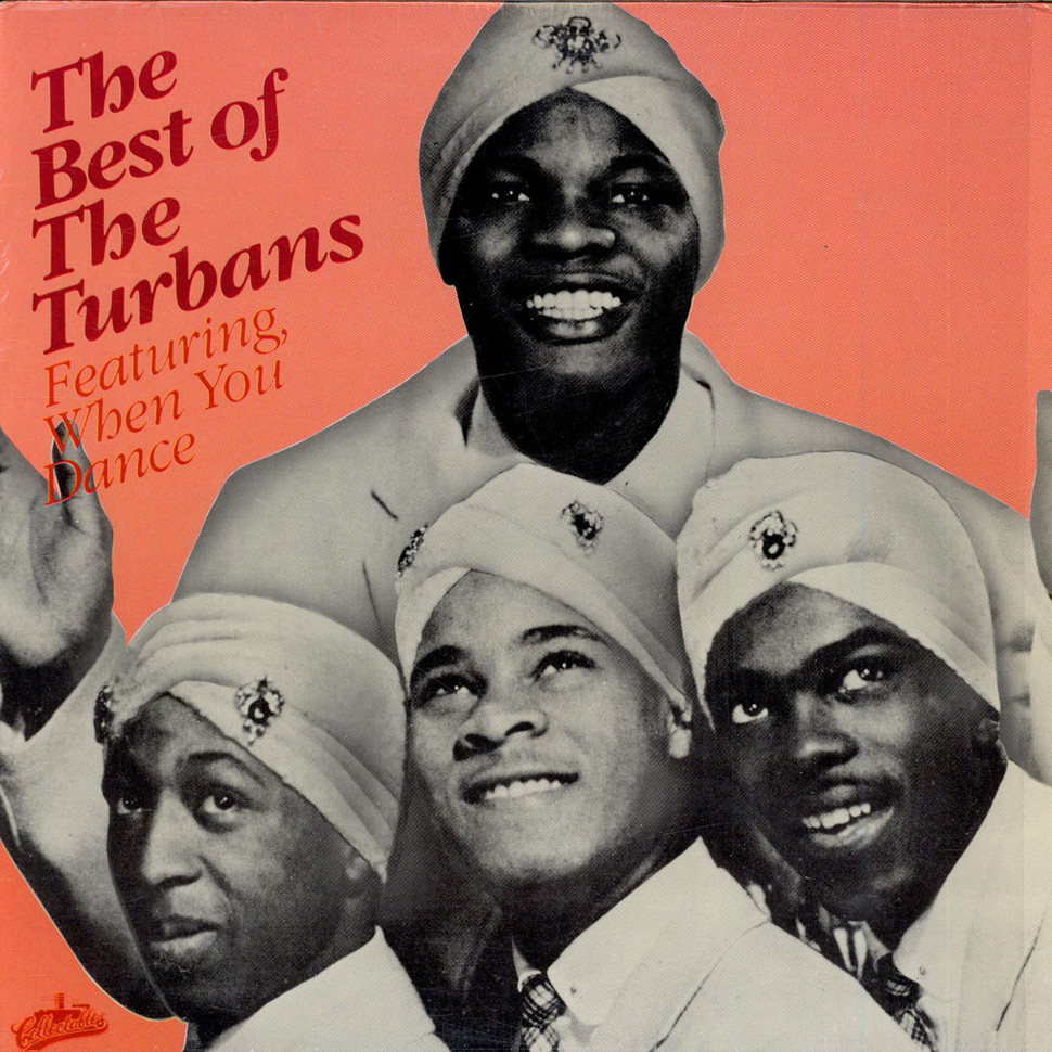 Turbans, The - The Best Of The Turbans - Featuring, When You Dance