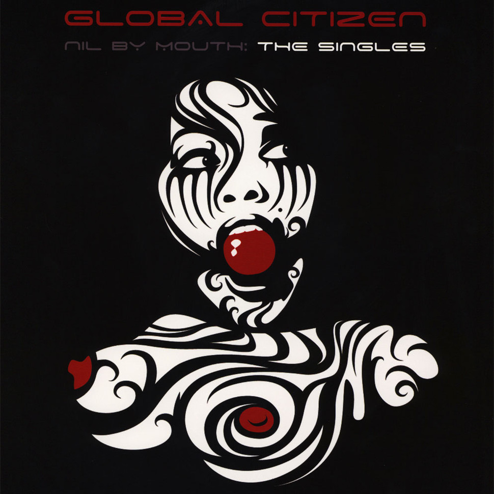 Global Citizen - Nil By Mouth Red Vinyl Edition