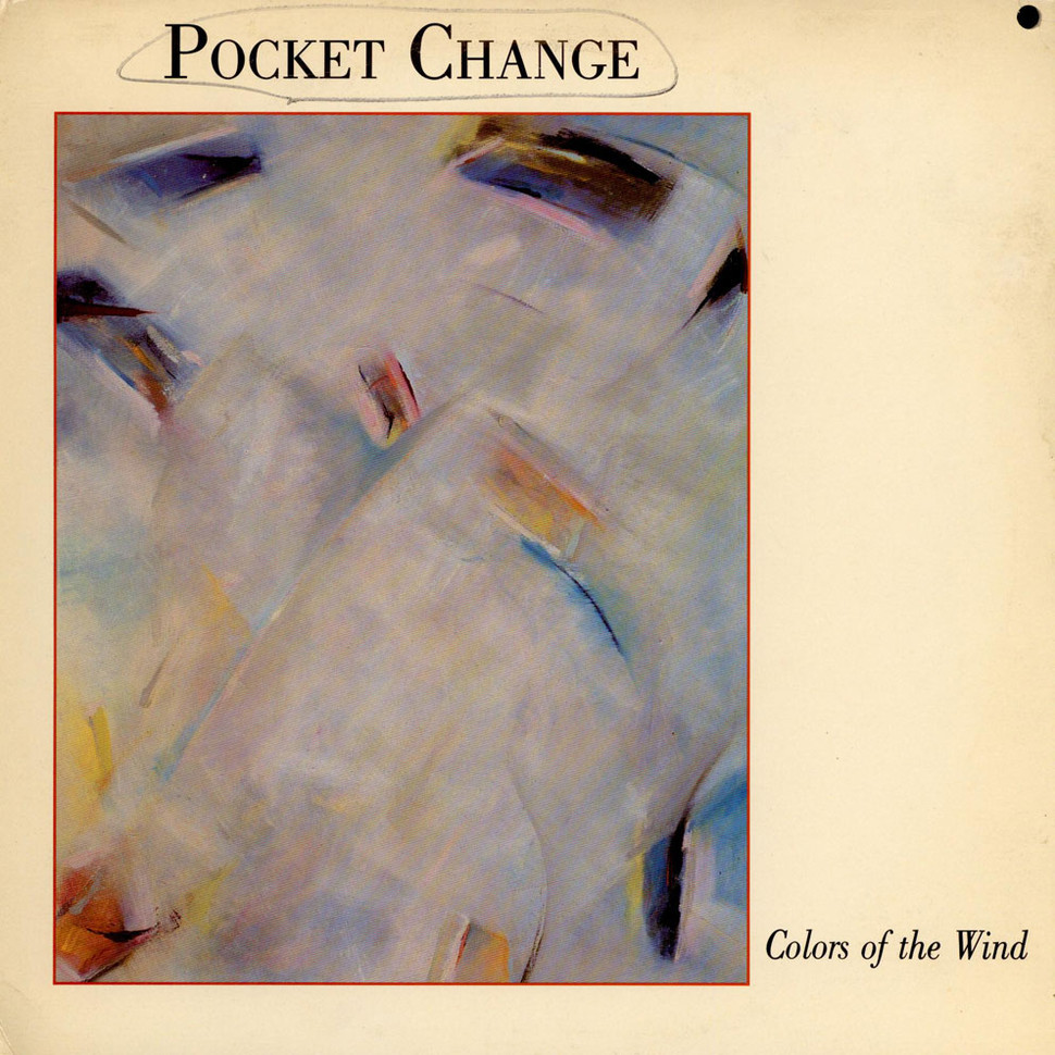 Pocket Change - Colors Of The Wind