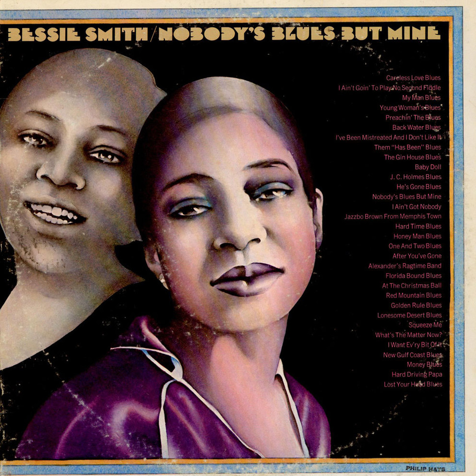 Bessie Smith - Nobody's Blues But Mine