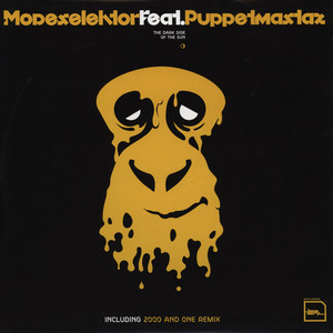 Modeselektor - The dark side of the sun feat. Puppetmastaz