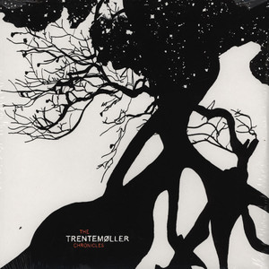 Trentemoller - The chronicles