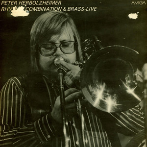 Peter Herbolzheimer Rhythm Combination & Brass - Live