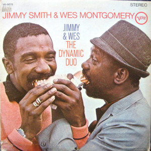 Jimmy Smith & Wes Montgomery - Jimmy & Wes: - The Dynamic Duo