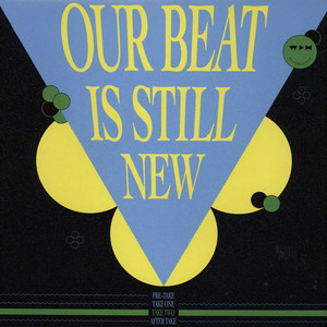 V.A. - Our Beat Is Still New - Take 2