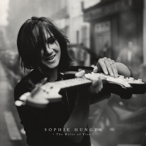 Sophie Hunger - The Rules Of Fire - The Live