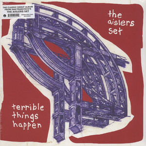 Aislers Set, The - Terrible Things Happen