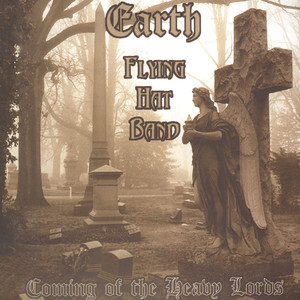 Earth / Flying Hat Band - Coming Of The Heavy Lords